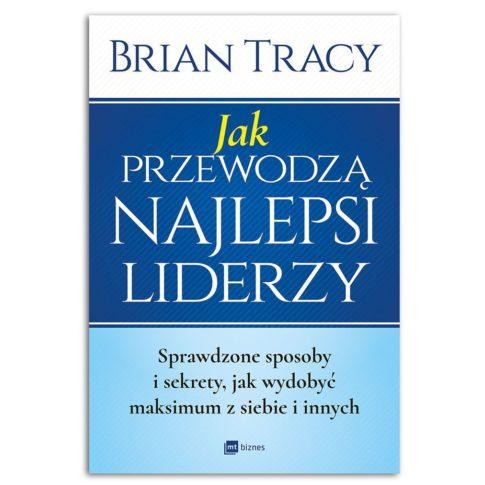 książka Jak przewodzą najlepsi liderzy