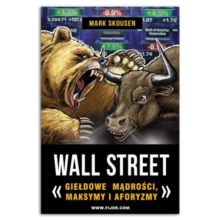 książka Wall Street giełdowe mądrości, maksymy i aforyzmy