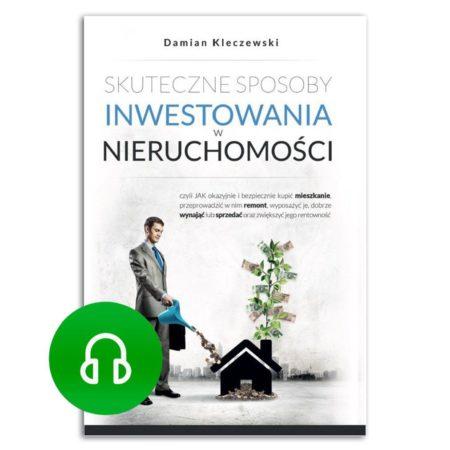 Skuteczne sposoby inwestowania w nieruchomości audiobook