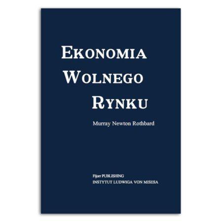 książka Ekonomia wolnego rynku