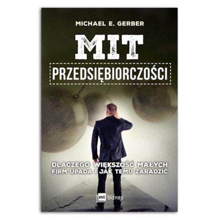 książka Mit przedsiębiorczości