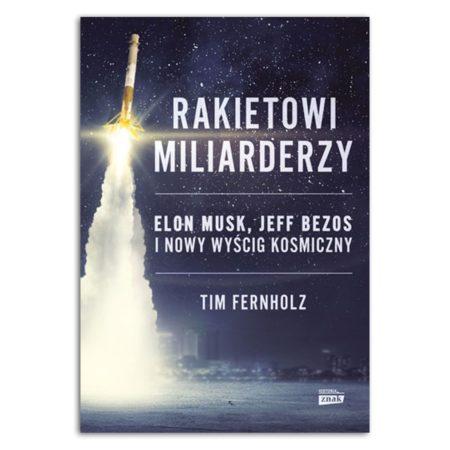 książka Rakietowi miliarderzy