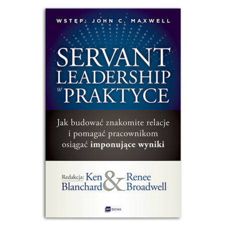 Servant Leadership Servant Leadership w praktycepraktyce