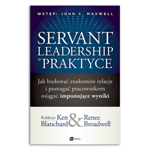 Servant Leadership Servant Leadership w praktycepraktyce