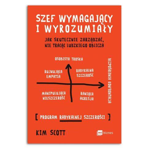 Szef wymagający i wyrozumiały - Kim Scott