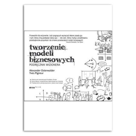 książka Tworzenie modeli biznesowych