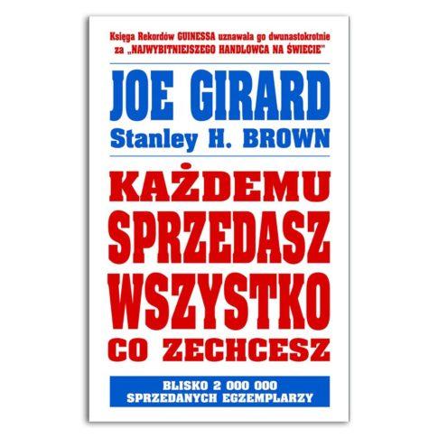 Każdemu sprzedasz wszystko, co zechcesz - Joe Girard