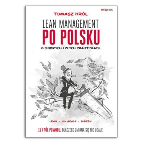 książka Lean management po polsku. O dobrych i złych praktykach