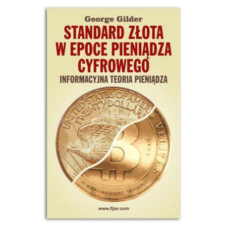 Standard złota w epoce pieniądza cyfrowego