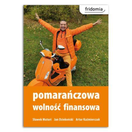książka pomarańczowa wolność finansowa