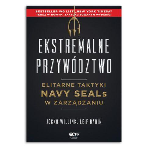 książka Ekstremalne przywództwo. Elitarne taktyki Navy SEALs w zarządzaniu