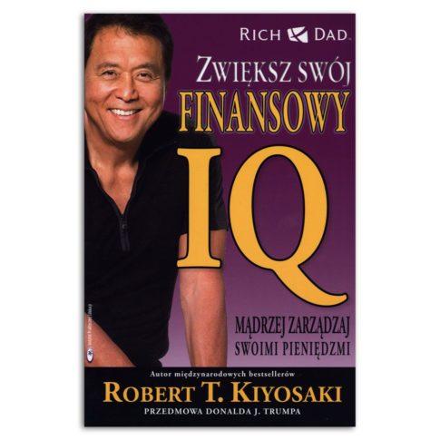okładka książki zwiększ finansowy iq robert kiyosaki