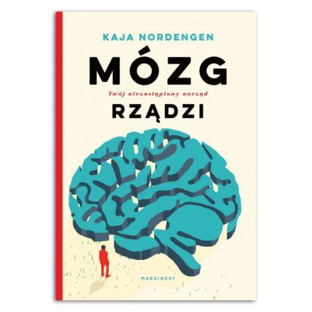 mózg rządzi twój niezastąpiony narząd Kaja Nordengen