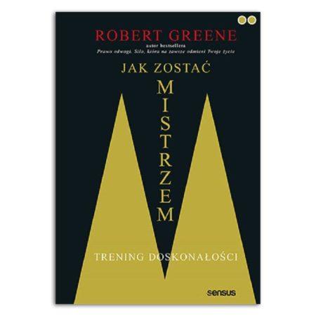 Jak zostać Jak zostać mistrzem - Robet Greene