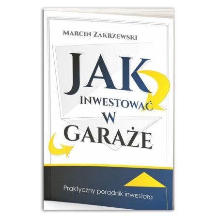 Jak inwestować w garaże - Marcin Zakrzewski